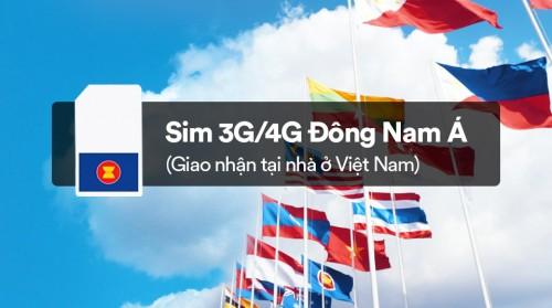 Sim 3G/4G Đông Nam Á (giao nhận tại nhà ở Việt Nam)