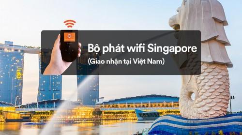 Bộ phát wifi Singapore giao nhận tại Việt Nam