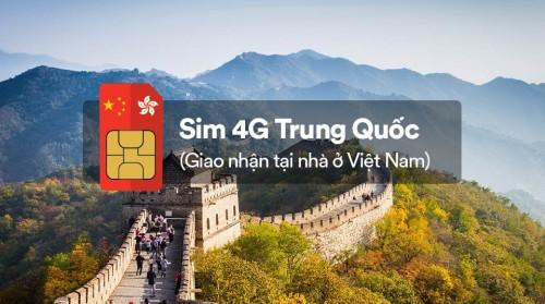 Sim 4G Trung Quốc (nhận tại Việt Nam)